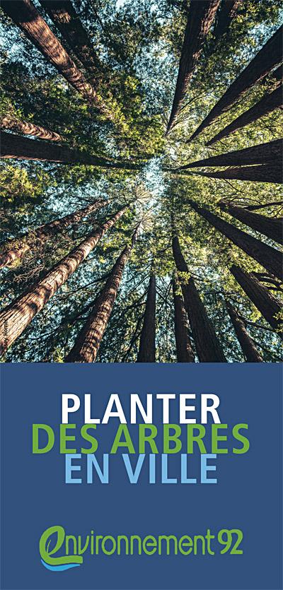 Dépliant Planter des arbres en ville